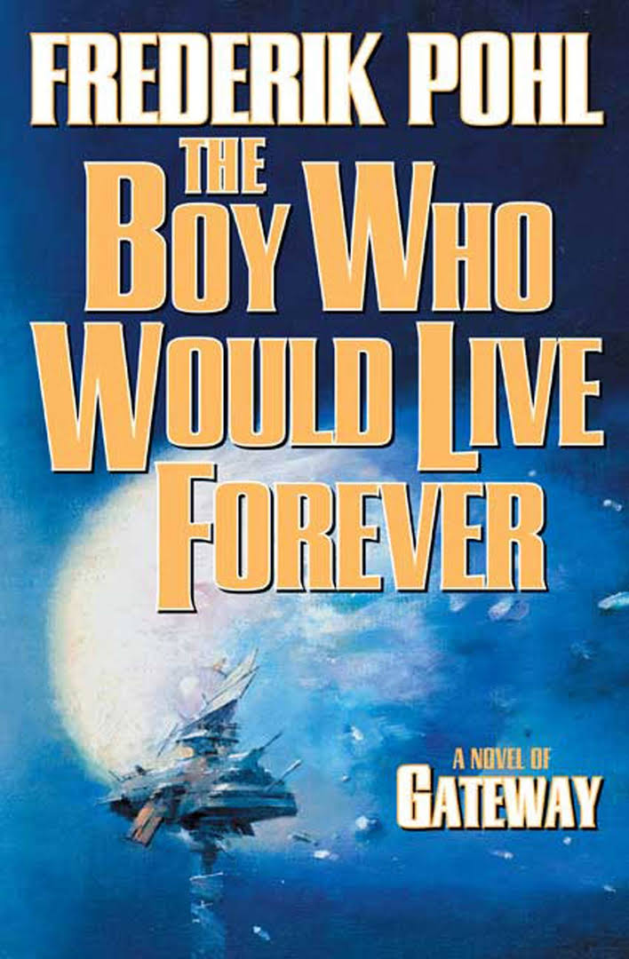Cover of The Boy Who Would Live Forever